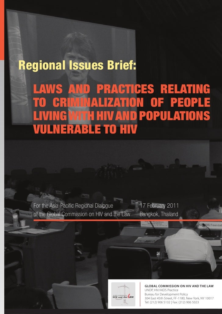 Regional Issues Brief:  LAWS AND PRACTICES RELATING  TO CRIMINALIZATION OF PEOPLE  LIVING WITH HIV AND POPULATIONS  VULNER...
