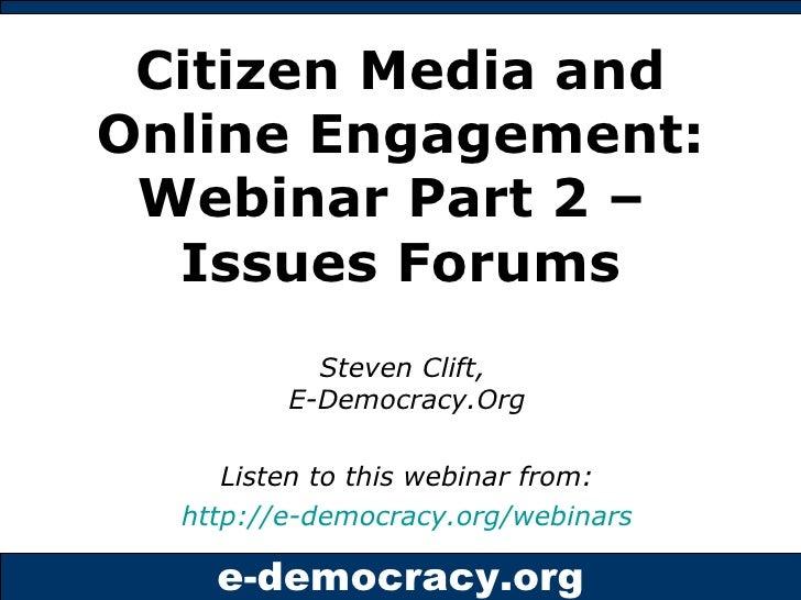 Issues Forums Webinar