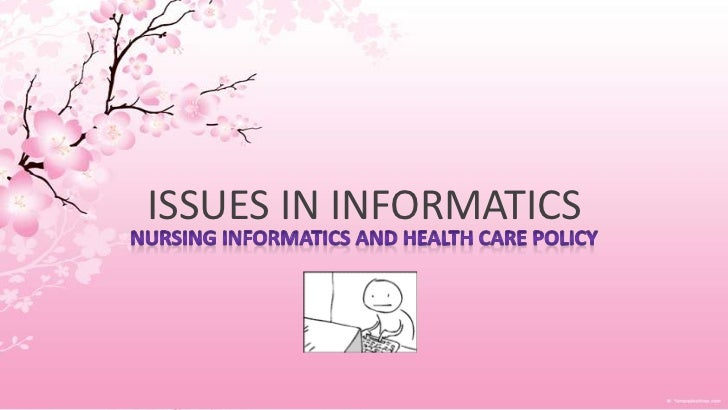 ISSUES IN INFORMATICS