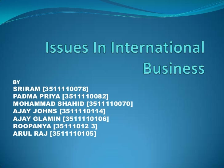 Issues in international business