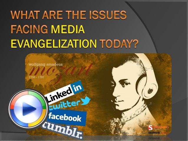 Issues in media evangelization