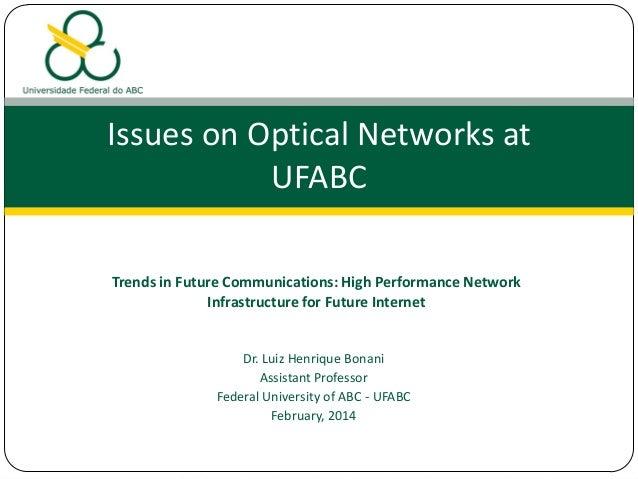 Issues on Optical Networks at UFABC - Luiz Henrique Bonani