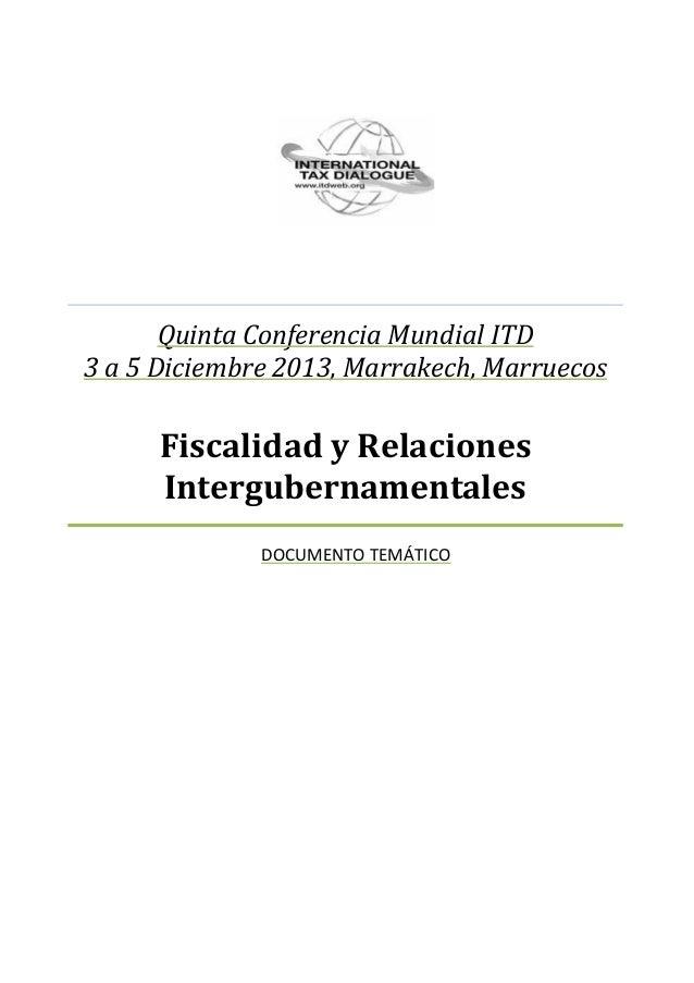 Quinta Conferencia Mundial ITD 3 a 5 Diciembre 2013, Marrakech, Marruecos  Fiscalidad y Relaciones Intergubernamentales DO...