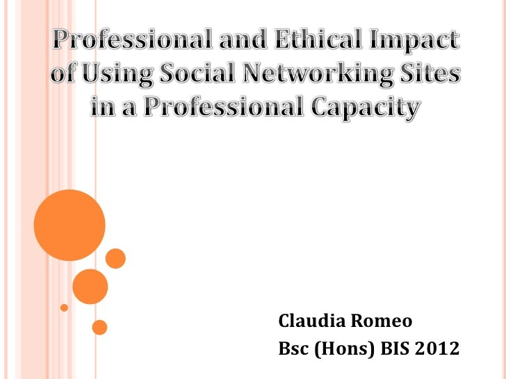 a research on ethical issues in social networking Legal and ethical considerations for social media  research and technology  but there are other issues involved with using social networks in this process.