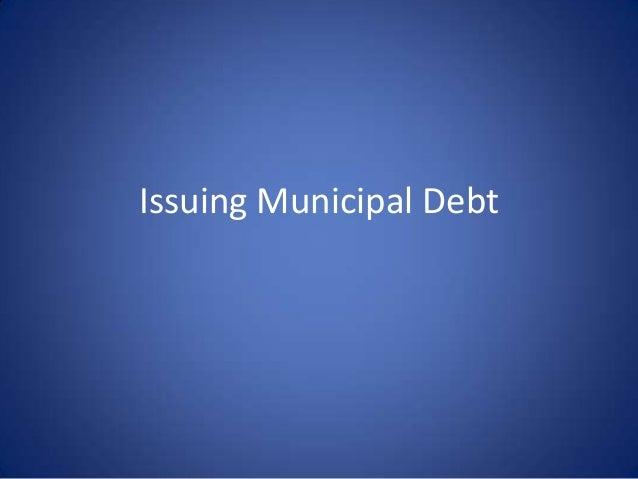 Issuing Municipal Debt