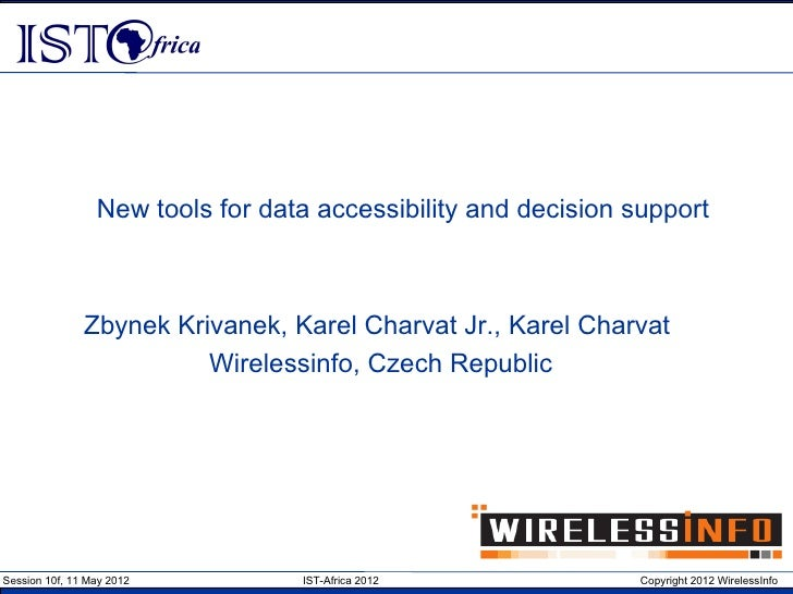 Ist africa2012 new tools for data accessibility and decision support_1