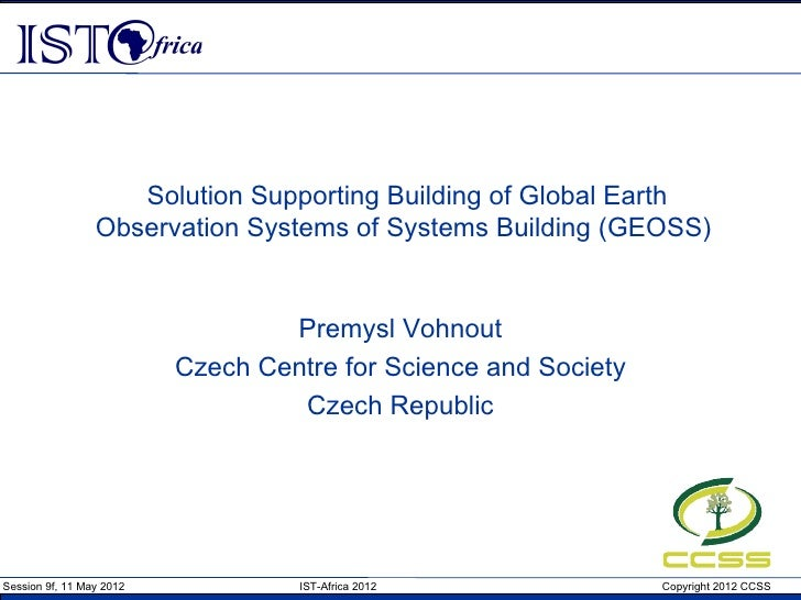 Solution Supporting Building of Global Earth                 Observation Systems of Systems Building (GEOSS)              ...