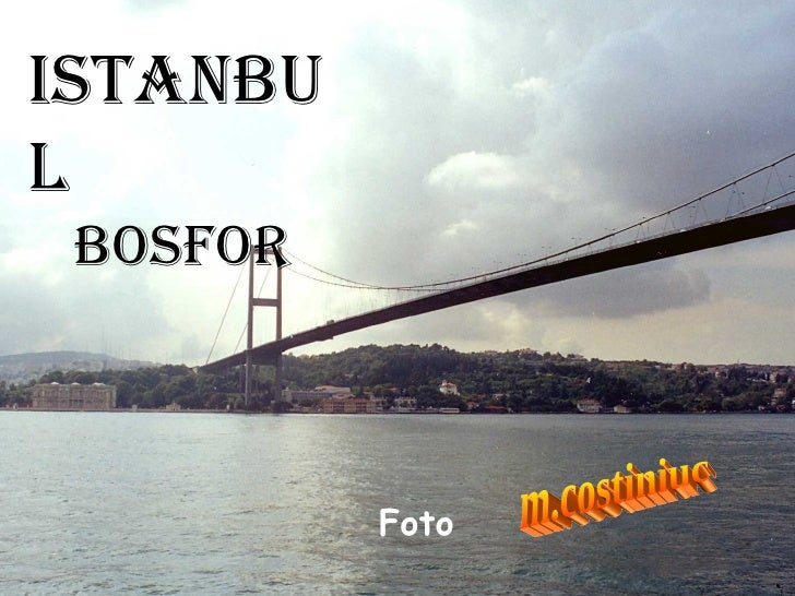 Istanbul Bosfor m.costiniuc Foto
