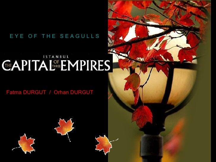 EYE OF THE SEAGULLSFatma DURGUT / Orhan DURGUT