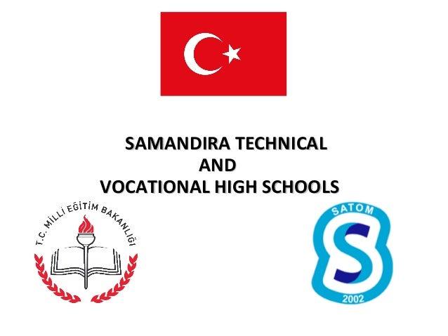 SAMANDIRA TECHNICALSAMANDIRA TECHNICAL ANDAND VOCATIONAL HIGH SCHOOLSVOCATIONAL HIGH SCHOOLS