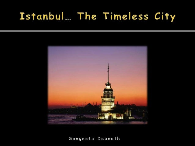    Located in Turkey   Cultural and Financial Centre of Turkey   Geographically & Culturally in between Europe    & Asi...