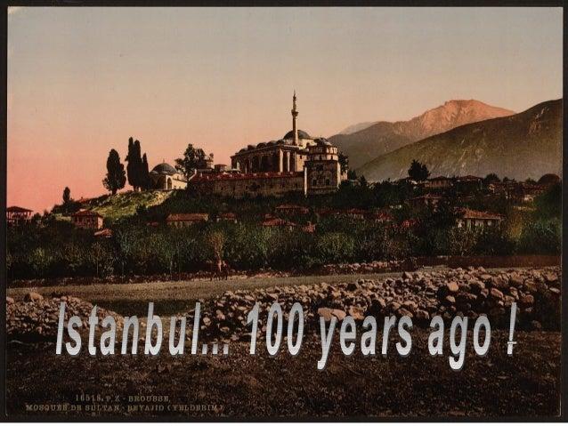 Κωνσταντινούπολη 100 χρόνια πριν