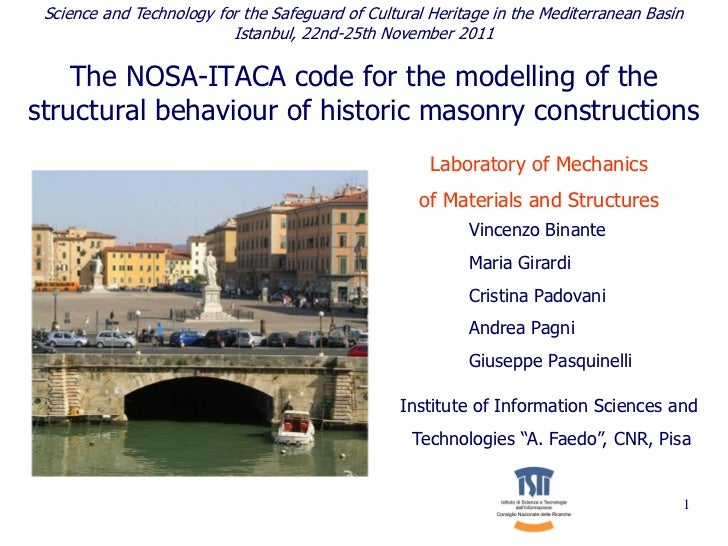 Science and Technology for the Safeguard of Cultural Heritage in the Mediterranean Basin                          Istanbul...