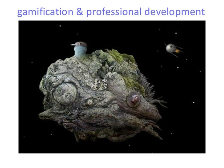 gamification & professional development