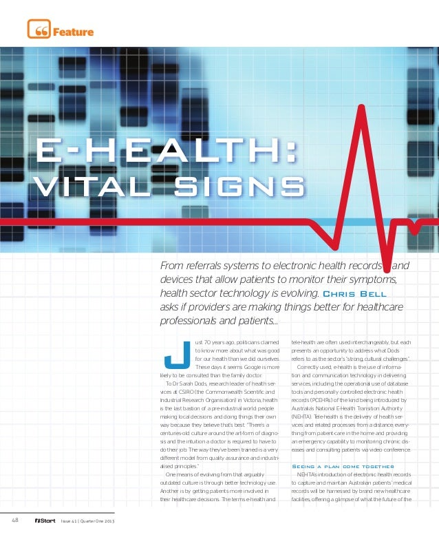 Feature     E-HEALTH:     vital signs                                    From referrals systems to electronic health recor...