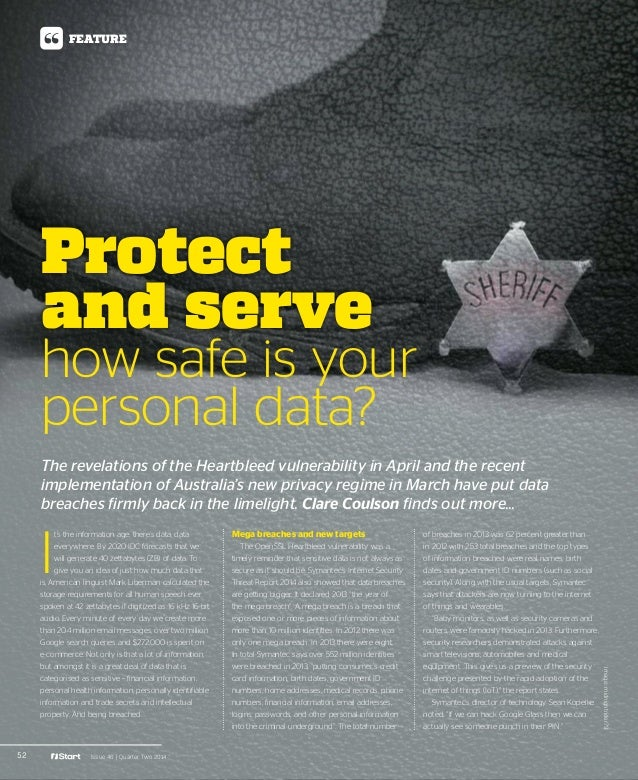 52 Issue 46 | Quarter Two 2014 FEATURE I t's the information age; there's data, data everywhere. By 2020 IDC forecasts tha...