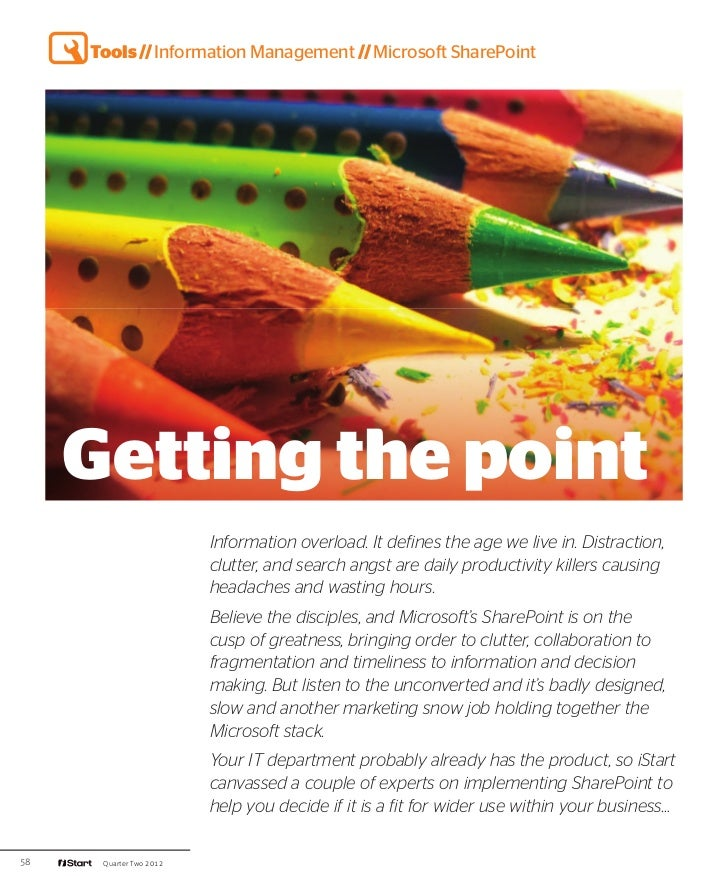 Tools // Information Management // Microsoft SharePoint     Getting the point                         Information overload...