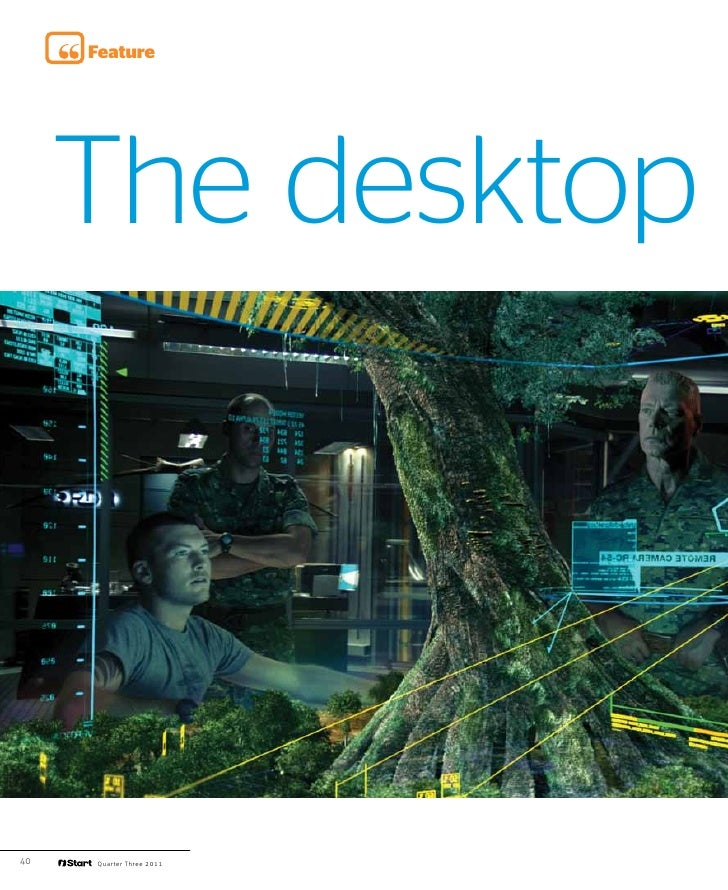 Feature     The desktop40   Quarter Three 2011