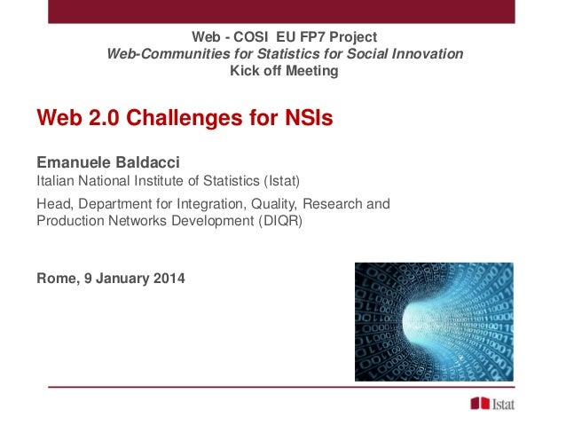 Web - COSI EU FP7 Project Web-Communities for Statistics for Social Innovation Kick off Meeting  Web 2.0 Challenges for NS...