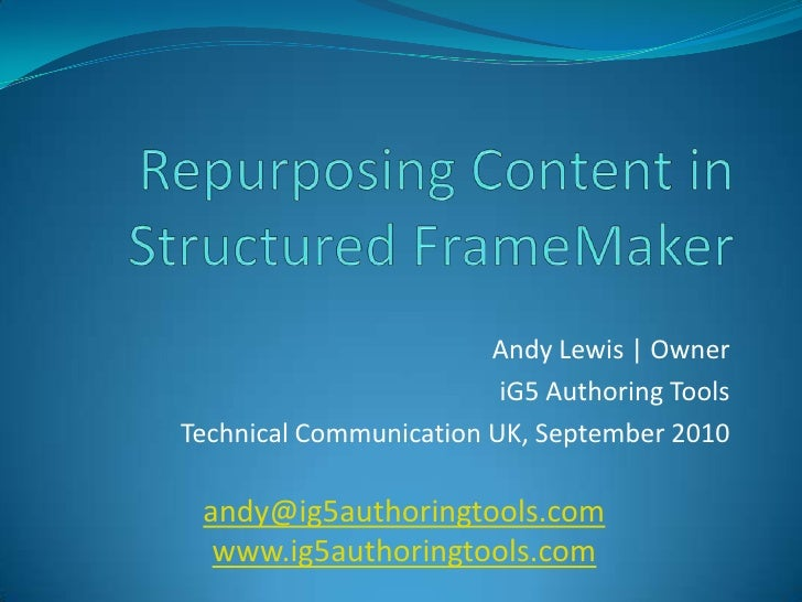 Andy Lewis   Owner                          iG5 Authoring Tools Technical Communication UK, September 2010   andy@ig5autho...