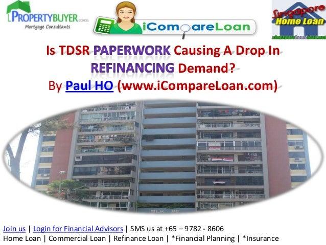 Is TDSR Paperwork Causing A Drop In Refinancing Demand?