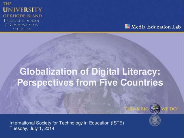Globalization of Digital Literacy: Perspectives from Five Countries International Society for Technology in Education (IST...