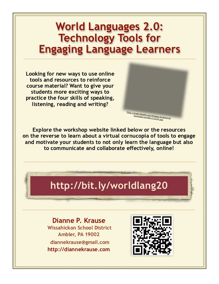 World Languages 2.0:         Technology Tools for      Engaging Language Learners Looking for new ways to use online  tool...