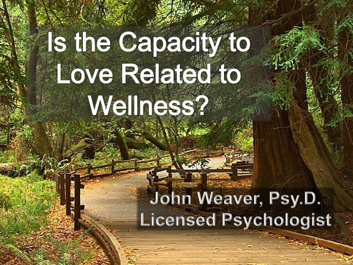 Is the Capacity to Love Related To Wellness