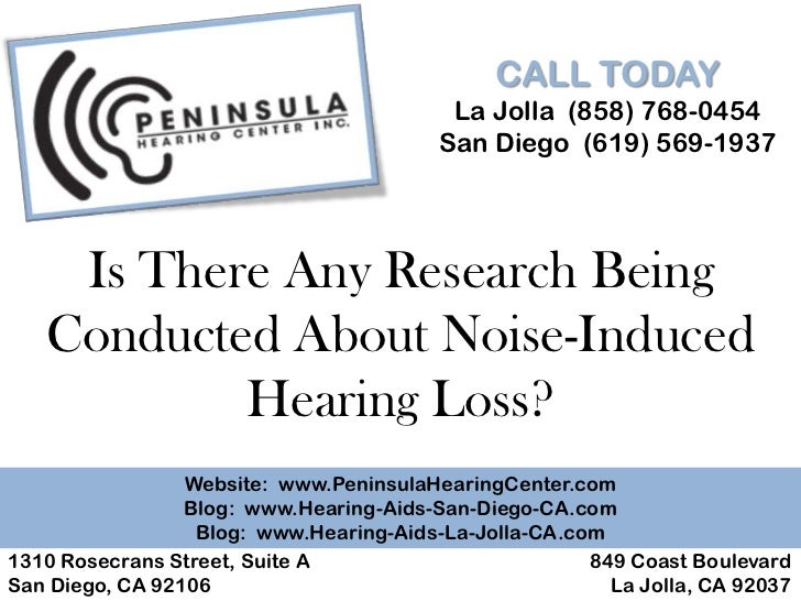 Is There Any Research Being Conducted About Noise Induced Hearing Loss?