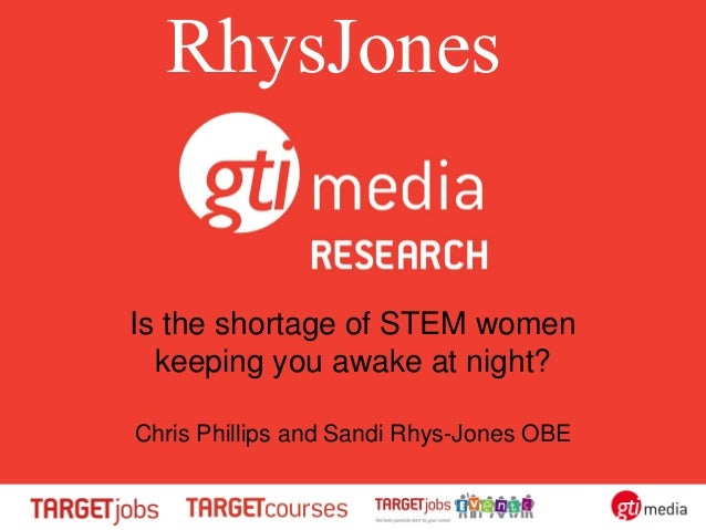 AGR CONFERENCE 2013 Is the shortage of stem women keeping you awake