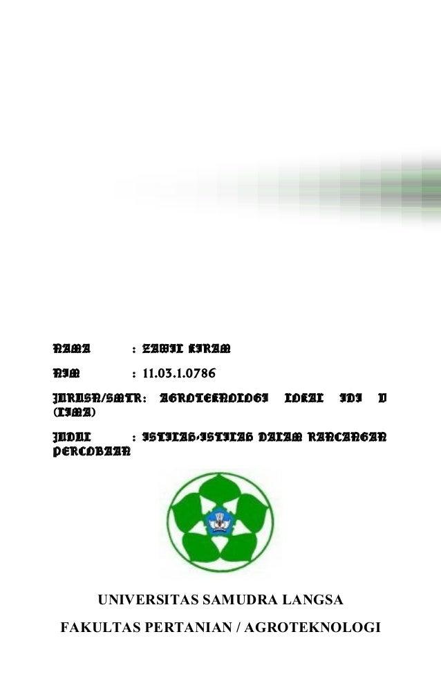 NAMA : ZAWIL KIRAM NIM : 11.03.1.0786 JURUSN/SMTR: AGROTEKNOLOGI LOKAL IDI V (LIMA) JUDUL : ISTILAH-ISTILAH DALAM RANCANGA...