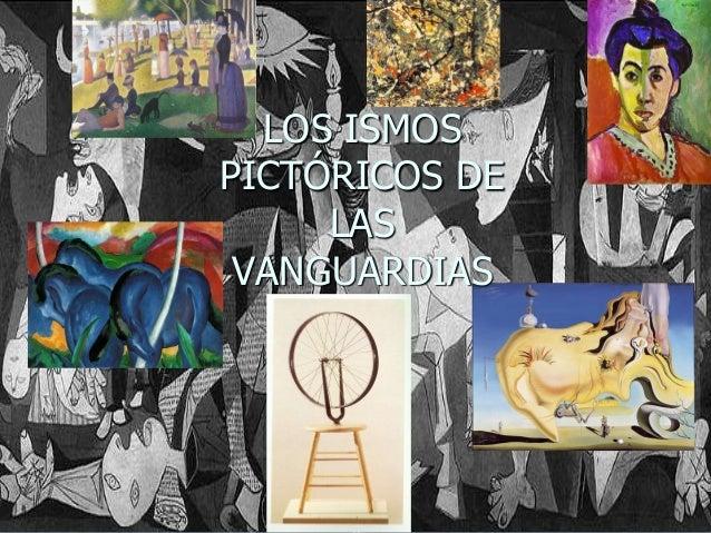 LOS ISMOS PICTÓRICOS DE LAS VANGUARDIAS