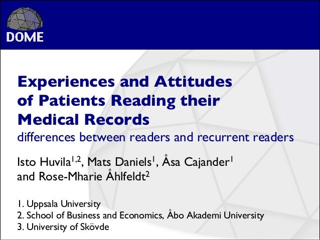 Experiences and Attitudes of Patients Reading their Medical Records