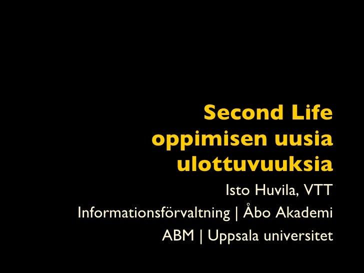 Second Life: Oppimisen uusia ulottuvuuksia