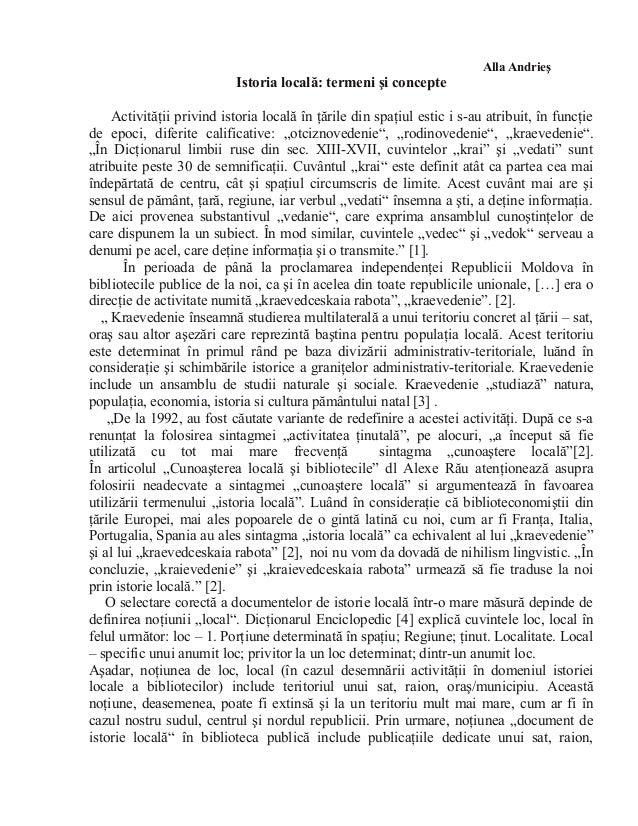 Alla AndrieşIstoria locală: termeni şi concepteActivităţii privind istoria locală în ţările din spaţiul estic i s-au atrib...