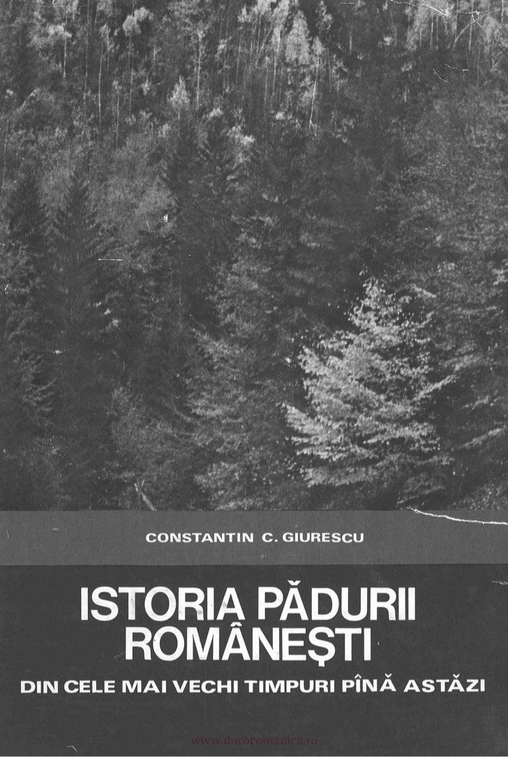 Constantin C. Giurescu, Istoria pădurii româneşti din cele mai vechi timpuri până astăzi (1976)