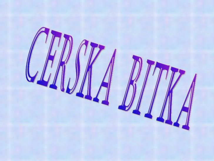 CERSKA BITKA