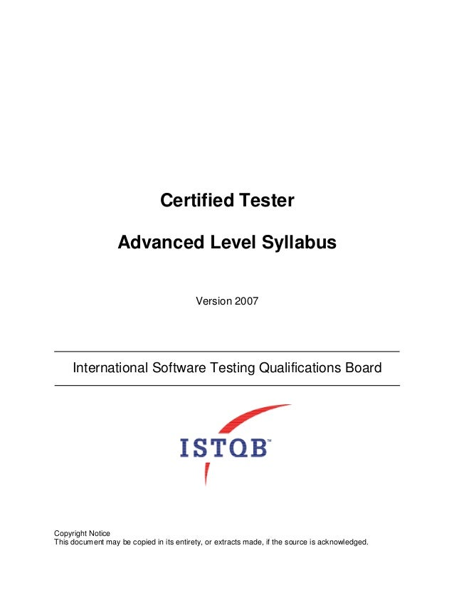 Certified Tester                  Advanced Level Syllabus                                         Version 2007     Interna...