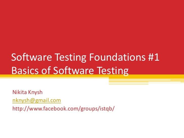ISTQB Software Testing Foundation Part 1 - Basics