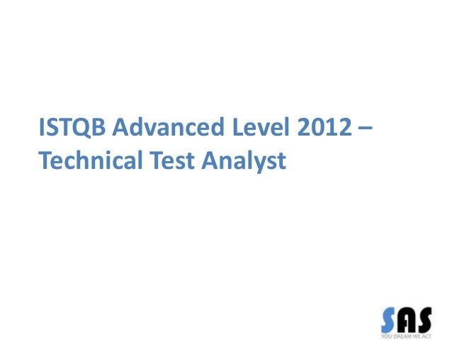 ISTQB Advanced Level 2012 – Technical Test Analyst