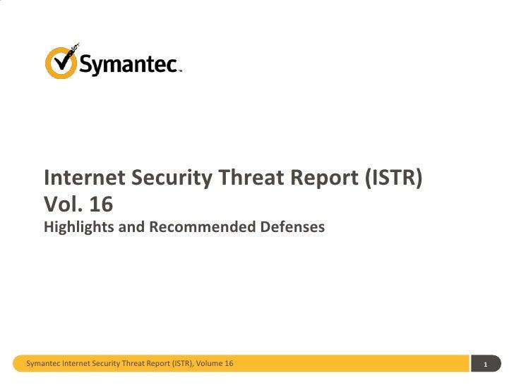 Internet Security Threat Report (ISTR) Vol. 16