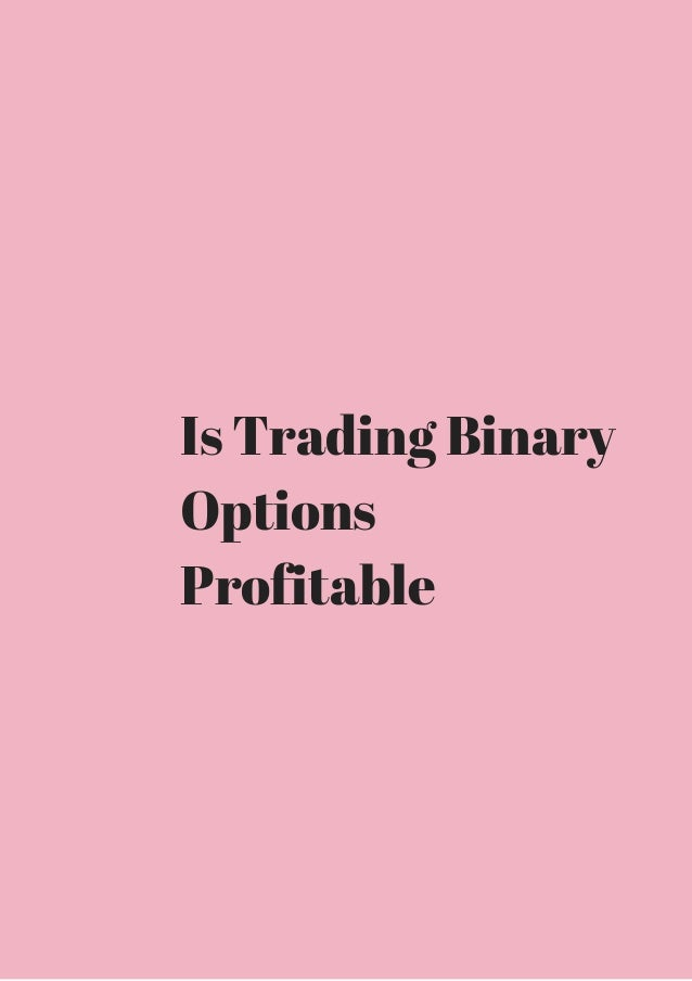 Profitable strategies for binary options