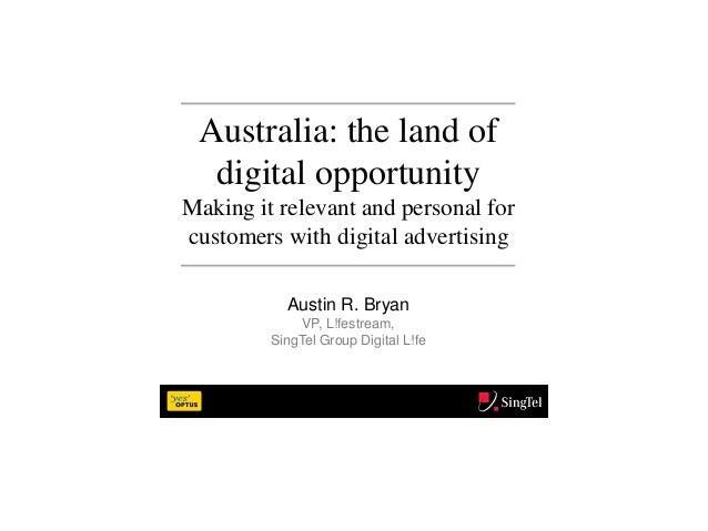 iStrategy Melbourne - Australia, the Land of Digital Opportunity - Austin Bryan, Singtel/Optus