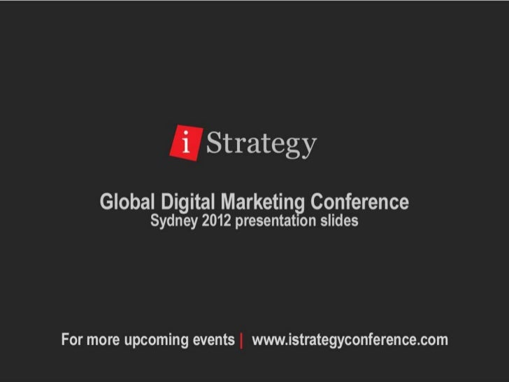 iStrategy ConferenceCause and Effect: How Fairfax Media Embraced the Move toDigital and Changed its Business Model for the...