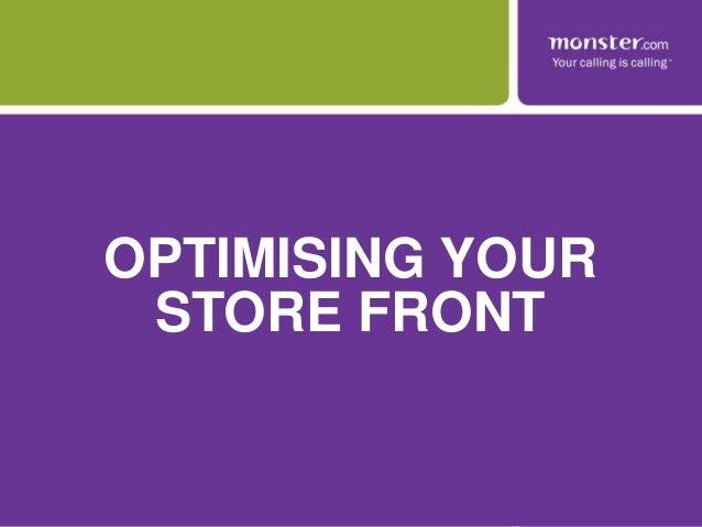 OPTIMISING YOUR STORE FRONT