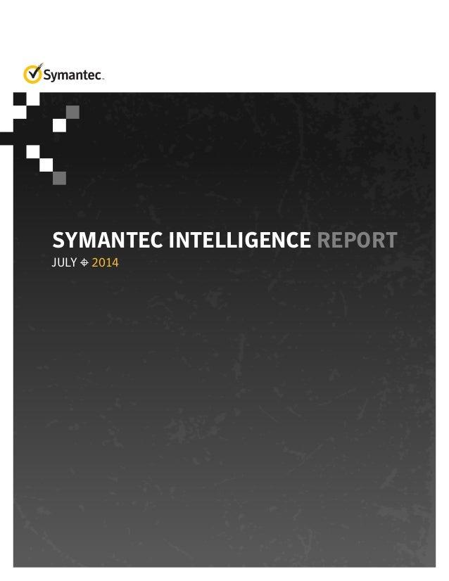 Symantec Intelligence Report - July 2014