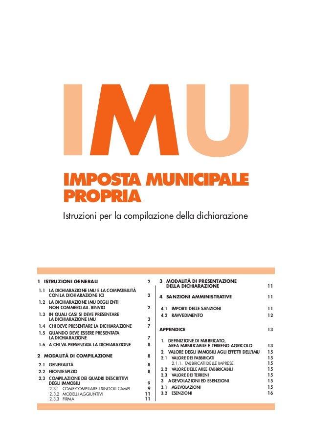 IMUIMPOSTA MUNICIPALE           PROPRIA           Istruzioni per la compilazione della dichiarazione1 ISTRUZIONI GENERALI ...