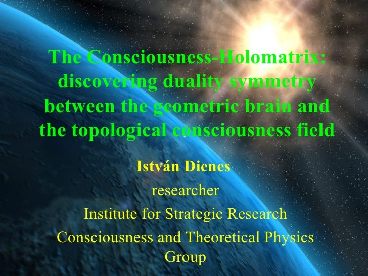 The Consciousness-Holomatrix: discovering duality symmetry between the geometric brain and the topological consciousness f...