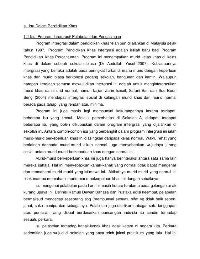 su-Isu Dalam Pendidikan Khas 1.1 Isu: Program Intergrasi/ Pelabelan dan Pengasingan Program intergrasi dalam pendidikan kh...