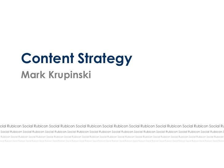 Content StrategyMark Krupinski
